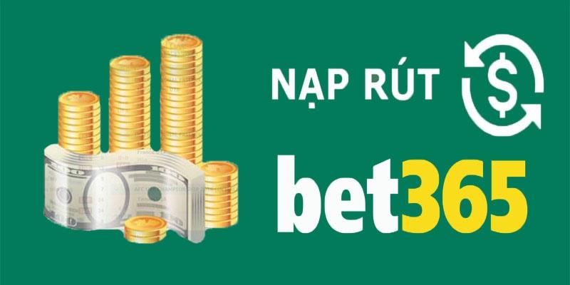 huong-dan-nap-rut-tien-bet365